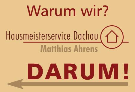 Gute Gründe für Hausmeisterservice Dachau - Matthias Ahrens